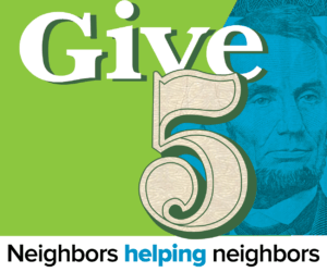 Give $5: Neighbors helping neighbors