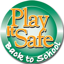 Play it Safe: Back to School