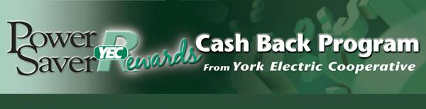 Sign up for YEC's Power Saver Rewards Cash Back Program